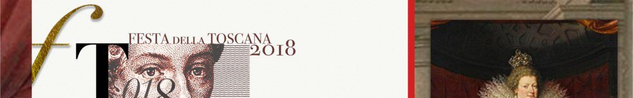 FESTA DELLA TOSCANA 25 GENNAIO 2019 – DAI MEDICI AI LORENA: la nascita del Granducato di Toscana-