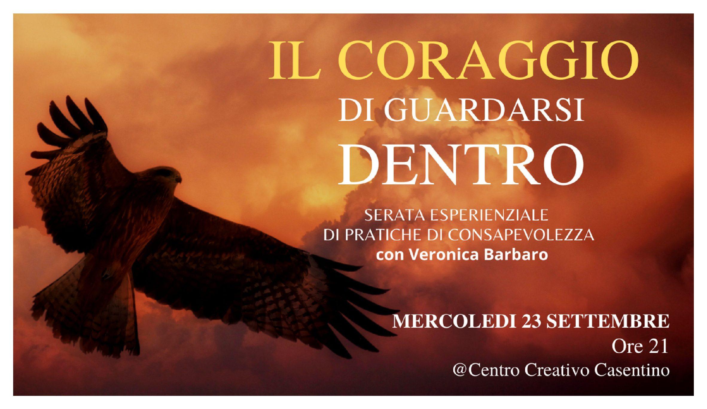 """""""IL CORAGGIO DI GUARDARSI DENTRO"""""""